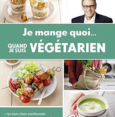 Lecture veggie #7: Je mange quoi… quand je suis végétarien, Jean-Michel Cohen