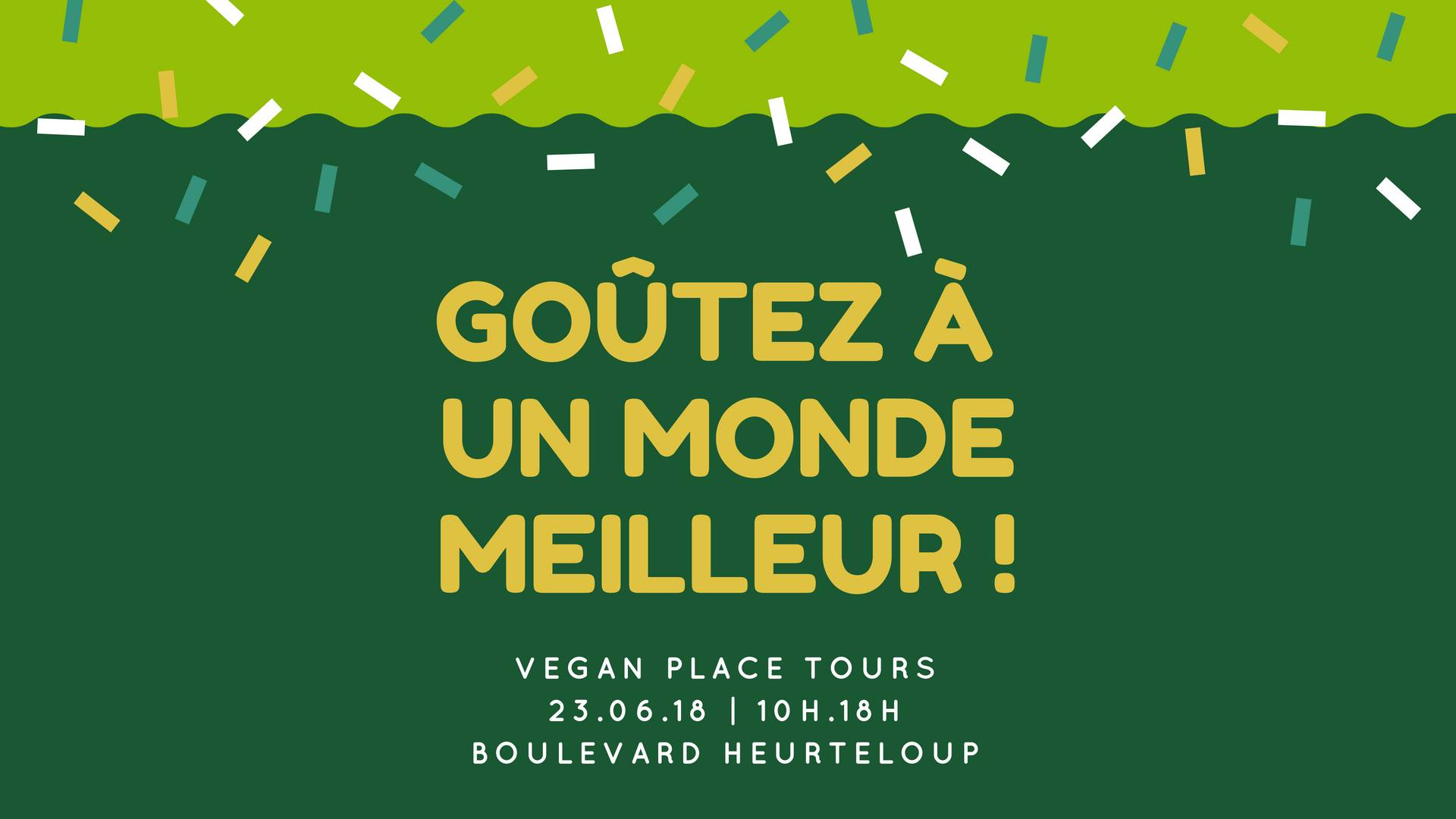 Vegan Place de Tours – 23 juin 2018