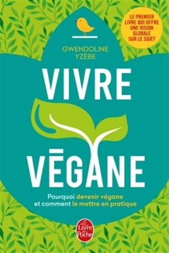 Lecture veggie #6: Vivre végane, Gwendoline Yzèbe