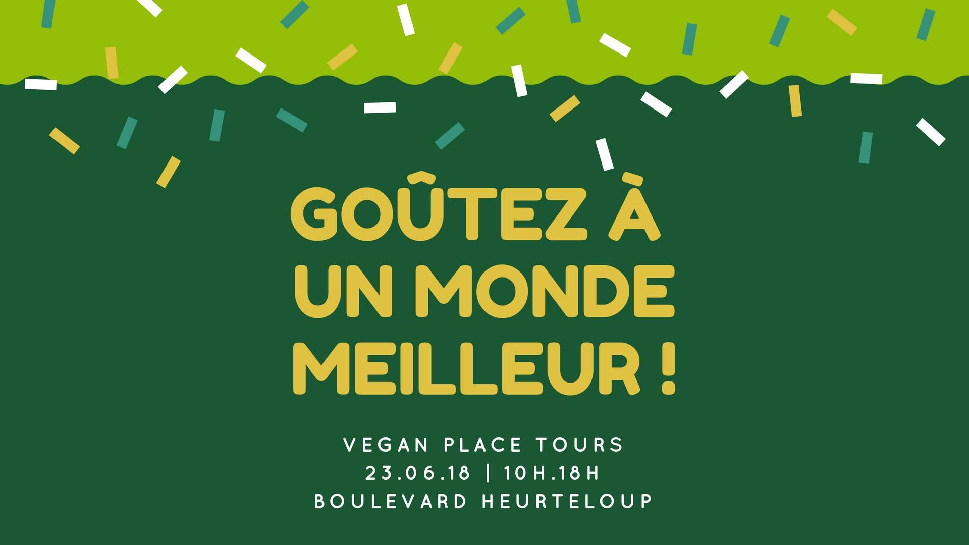 Vegan Place de Tours – 23 juin 2018